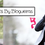 10 Looks by blogueiras